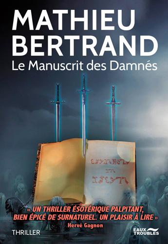 Le manuscrit des damnés : thriller