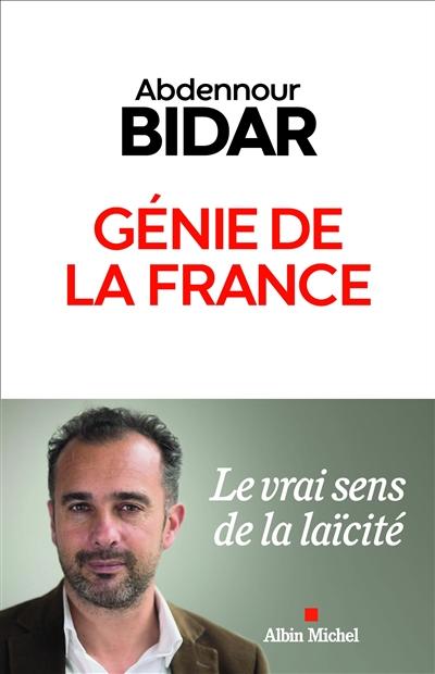 Génie de la France : le vrai sens de la laïcité