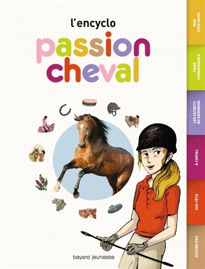encyclo (L') : passion cheval   Plet, Cécile. Auteur