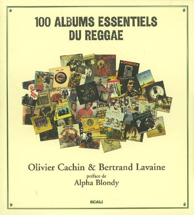100 albums essentiels du reggae | Cachin, Olivier. Auteur