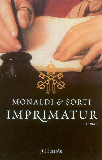 Imprimatur / Monaldi, Sorti   Monaldi, Rita (1966-....). Auteur