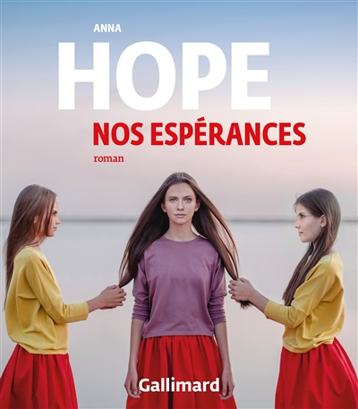 Nos espérances : roman / Anna Hope | Hope, Anna (1974-....). Auteur