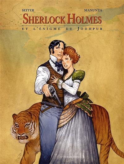 Sherlock Holmes. Vol. 3. Sherlock Holmes et l'énigme du Jodhpur