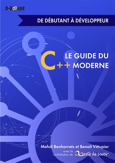 Le guide du C++ moderne : de débutant à développeur