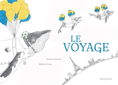 voyage (Le)   Pellissier, Caroline (1971-....). Auteur
