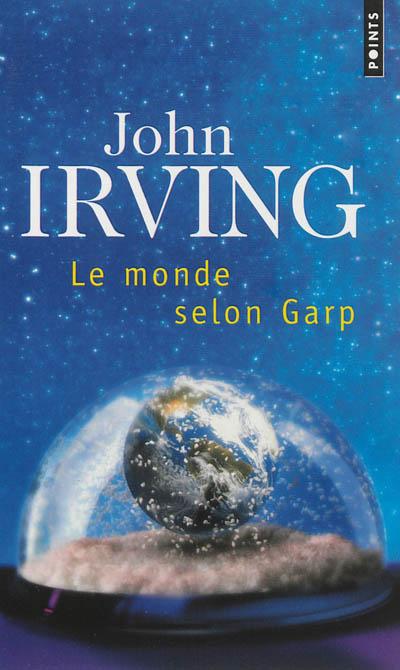 monde selon Garp (Le) | Irving, John (1942-...)