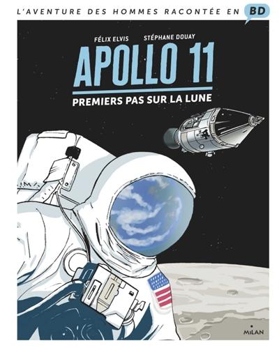 Apollo 11 : premiers pas sur la Lune