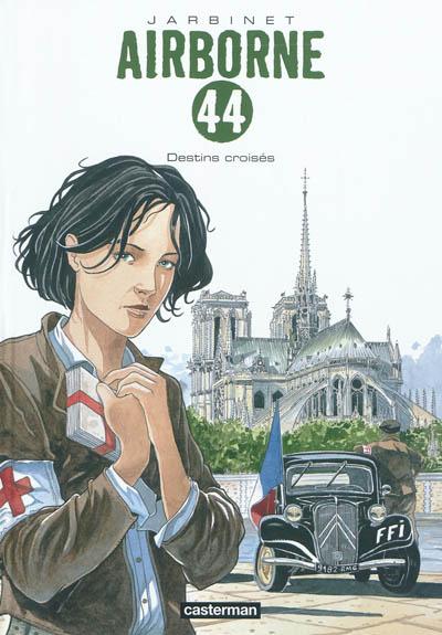 Destins croisés / scénario, dessin et couleurs, Philippe Jarbinet | Jarbinet, Philippe (1965-....). Auteur