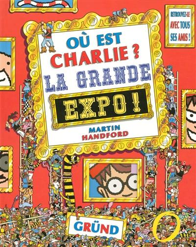 Où est Charlie ?. La grande expo !