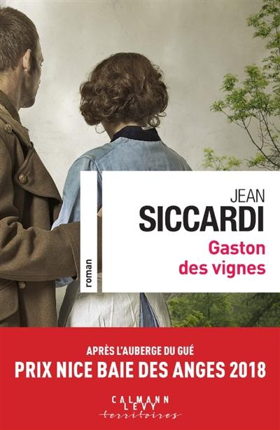 Gaston des vignes / Jean Siccardi | Siccardi, Jean. Auteur