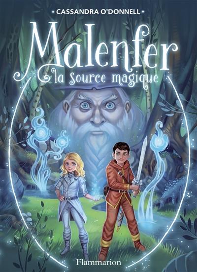 La Source magique / Cassandra O'Donnell | O'Donnell, Cassandra. Auteur