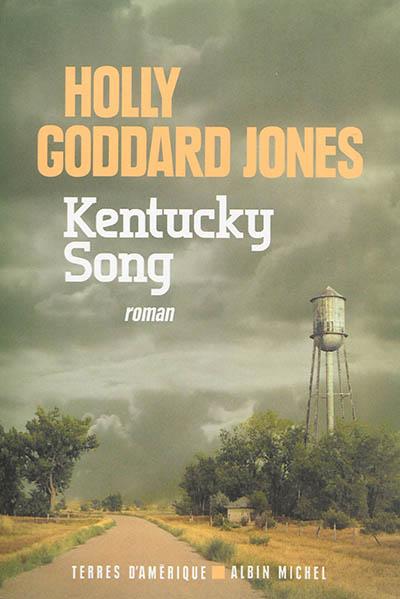 Kentucky song | Jones, Holly Goddard. Auteur