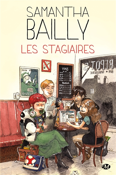 stagiaires (Les) | Bailly, Samantha (1988-....). Auteur