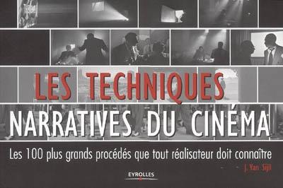 techniques narratives du cinéma (Les) : les 100 plus grands procédés que tout réalisateur doit connaître |