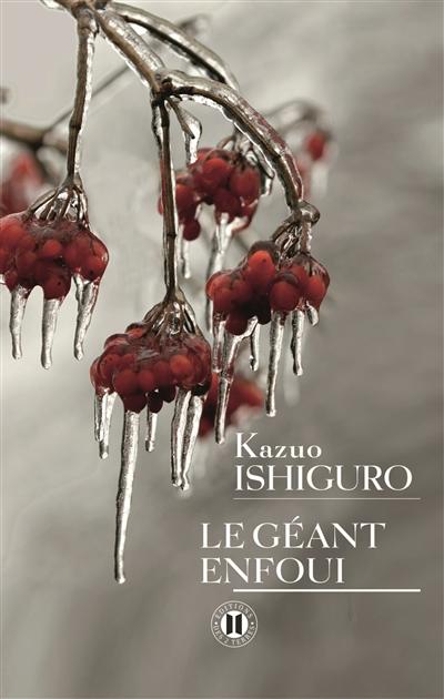 Le Géant enfoui / Kazuo Ishiguro   Ishiguro, Kazuo. Auteur