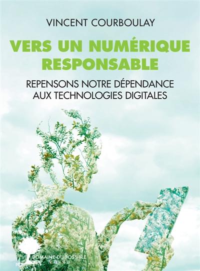 Vers un numérique responsable : repensons notre dépendance aux technologies digitales