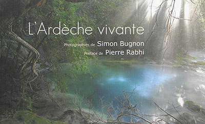 L'Ardèche vivante