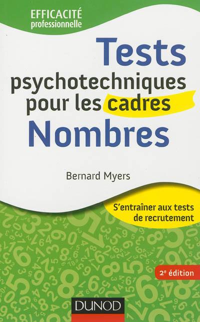 Tests psychotechniques pour les cadres : s'entraîner aux tests de recrutement. Nombres