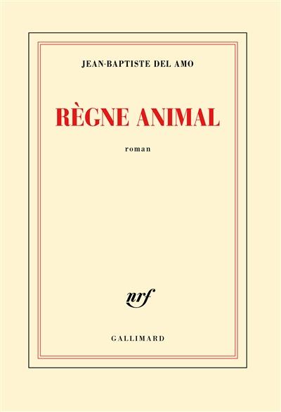 Couverture de : Règne animal : roman