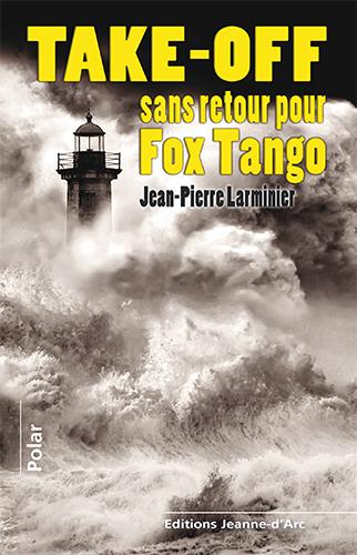 Take-off sans retour pour Fox Tango