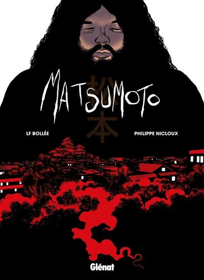 Matsumoto | Bollée, Laurent-Frédéric (1967-....). Auteur