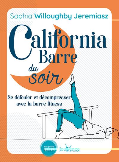 California barre du soir : se défouler et décompresser avec la barre fitness