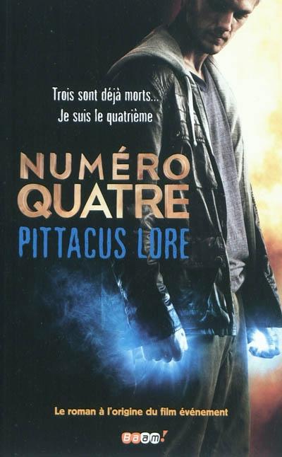 Numéro quatre. 1 / Pittacus Lore | Lore, Pittacus. Auteur