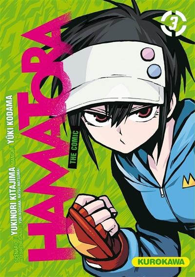 Hamatora : the comic. 3 | Yukinori Kitajima (1965-....). Auteur