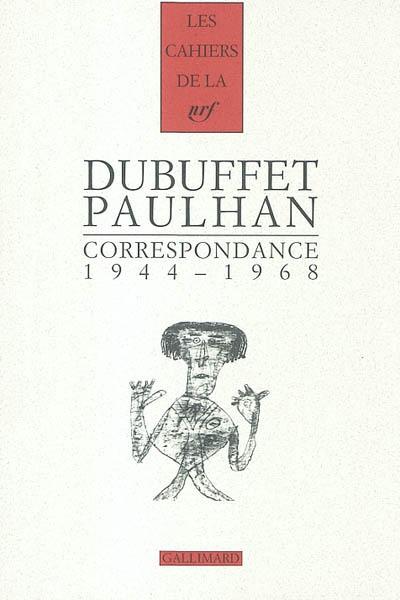 Correspondance : 1944-1968 | Dubuffet, Jean (1901-1985)