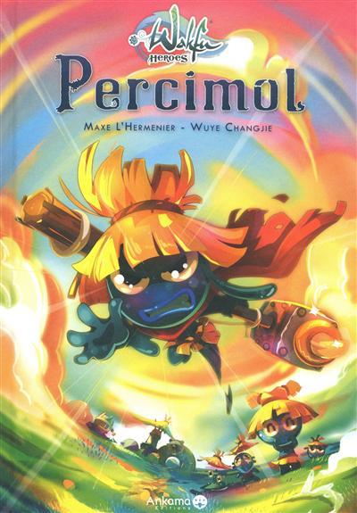 Wakfu heroes. Vol. 2. Percimol
