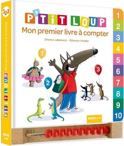 P'tit Loup : mon premier livre à compter