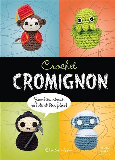 Crochet cromignon | Haden, Christen. Auteur