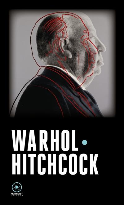 Warhol-Hitchcock | Andy Warhol (1928-1987). Auteur
