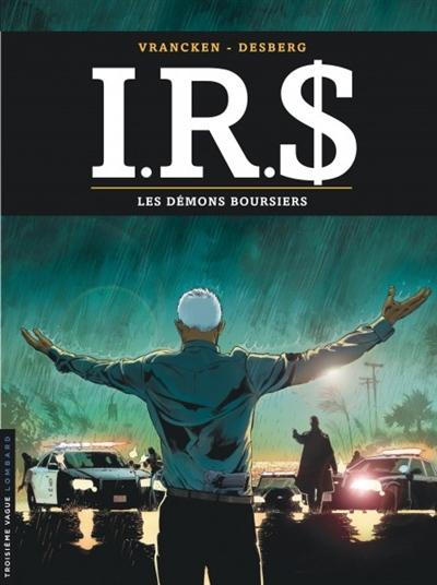 IRS. Vol. 20. Les démons boursiers
