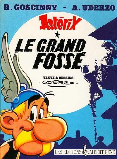 Astérix. 25, Le grand fossé | Uderzo, Albert (1927-....)
