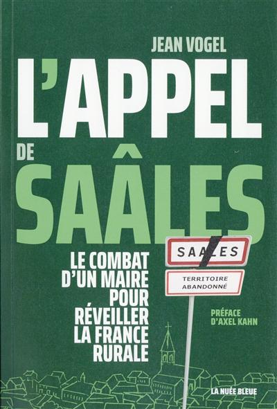 L'appel de Saâles : le combat d'un maire pour réveiller la France rurale