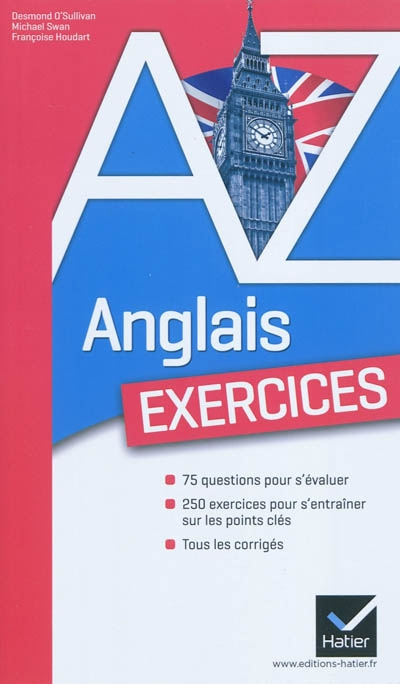 Anglais A-Z : les exercices / Desmond O'Sullivan | O'Sullivan, Desmond. Auteur