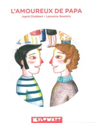 L' amoureux de papa / Ingrid Chabbert | Chabbert, Ingrid (1978-....). Auteur