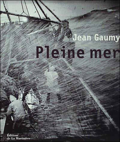 Pleine mer : photographies   Gaumy, Jean (1948-....)