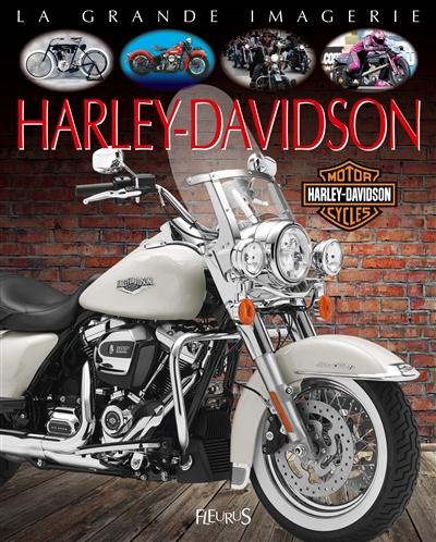 Harley-Davidson / Jacques Beaumont, Marc Schlicklin  