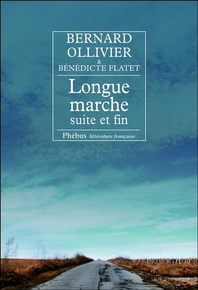 Longue marche | Ollivier, Bernard (1938-....). Auteur
