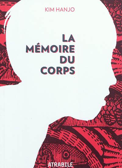 La mémoire du corps