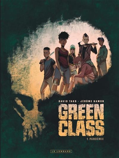 Green class. Vol. 1. Pandémie
