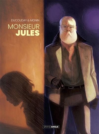 Monsieur Jules | Ducoudray, Aurélien