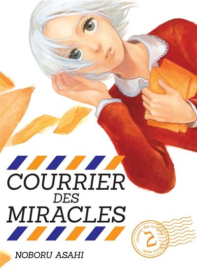 Courrier des miracles | Asahi, Noboru. Auteur