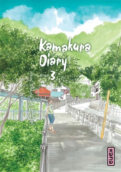Kamakura diary. Tome 3 / Akimi Yoshida | Yoshida, Akimi. Auteur