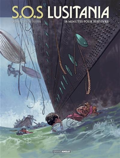 SOS Lusitania : cycle 1. Vol. 2. 18 minutes pour survivre
