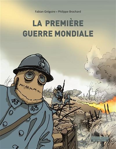 Première Guerre mondiale (La) | Brochard, Philippe. Auteur