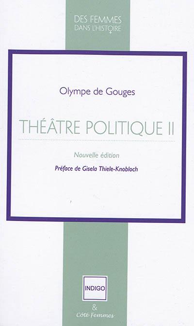 Théâtre politique. Vol. 2
