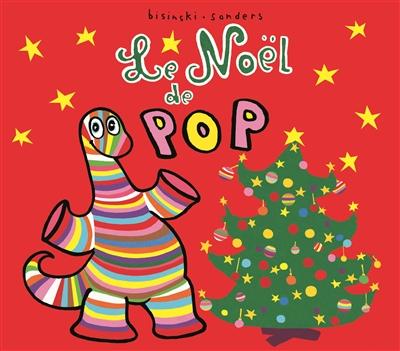 Le Noël de Pop / Pierrick Bisinski | Bisinski, Pierrick (1961-....). Auteur